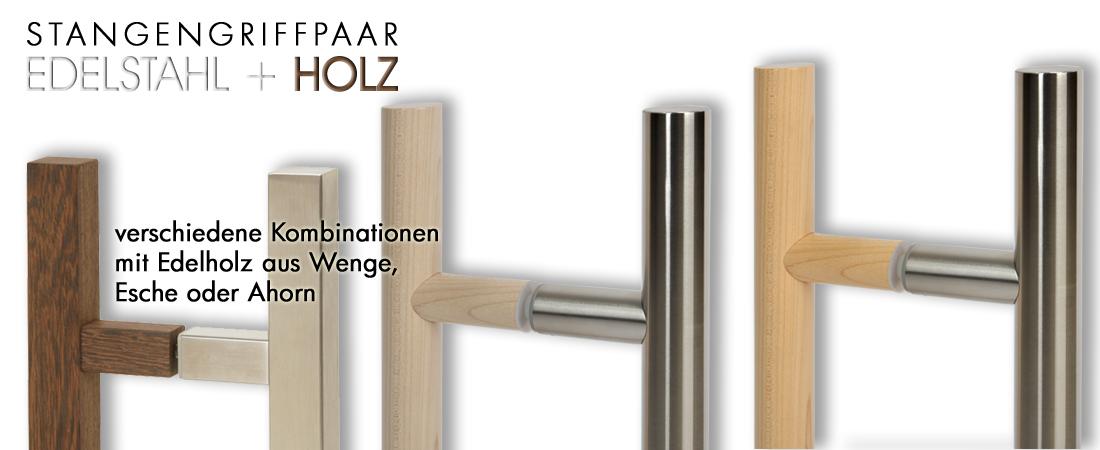 Stangengriffe/Edelstahl+Holz